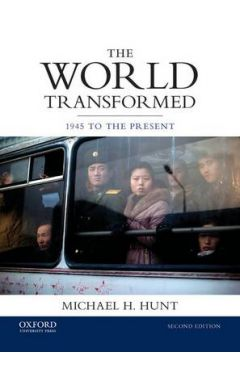 The World Transformed 1945 to the Present  (Paperback)