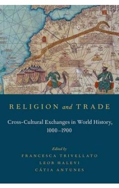 (POD) Religion and Trade: Cross-Cultural Exchanges in World History, 1000-1900