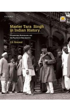 Master Tara Singh in Indian History