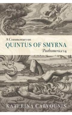 A Commentary on Quintus of Smyrna, Posthomerica 14