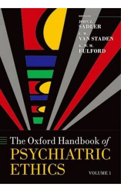 The Oxford Handbook of Psychiatric Ethics