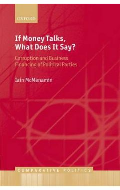 (POD) If Money Talks, What Does it Say?: Corruption and Business Financing of Political Parties