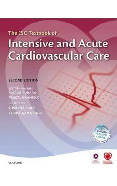ESC TEXTBOOK OF INTENSIVE AND ACUTE CARDIOVASCULAR CARE 2E