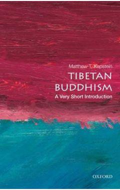 TIBETAN BUDDHISM : VERY SHORT INTRODUCTION
