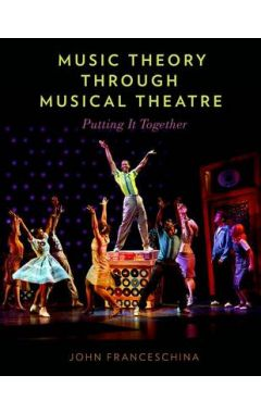 (POD)MUSIC THEORY THROUGH MUSICAL THEATRE