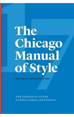 17th ed THE CHICAGO MANUAL OF STYLE