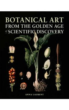 [used] Botanical Art from the Golden Age of Scientific Discovery