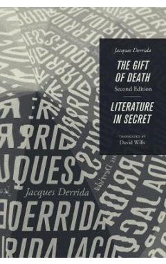 THE GIFT OF DEATH + LITERATURE IN SECRET