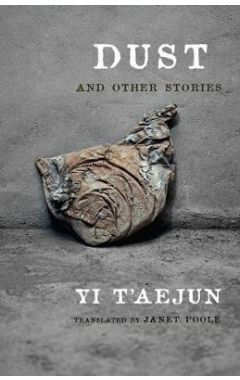 Dust and Other Stories (Weatherhead Books on Asia)
