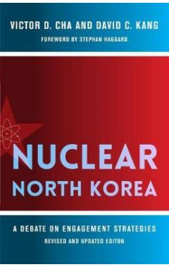 Nuclear North Korea: A Debate on Engagement Strategies