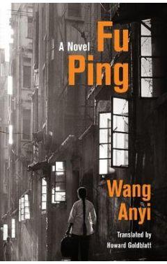 Fu Ping: A Novel