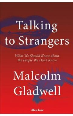 Talking to Strangers TPB: What We Should Know about the People We Don't Know