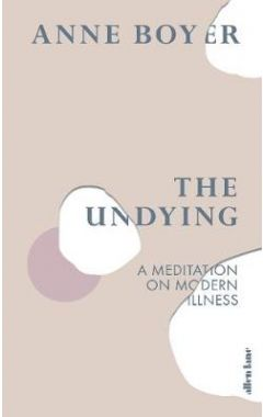 The undying : a meditation on