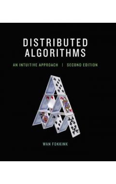 Distributed Algorithms: An Intuitive Approach