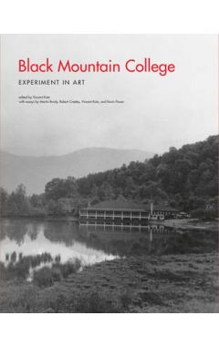 Black Mountain College: Experiment in Art