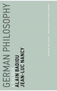 German Philosophy: A Dialogue: Volume 11
