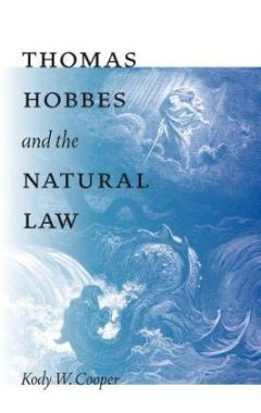 THOMAS HOBBES AND THE NAUTRAL LAW