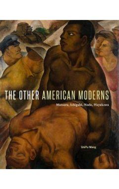 The Other American Moderns: Matsura, Ishigaki, Noda, Hayakawa