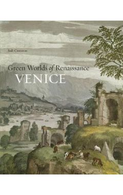 Green Worlds of Renaissance Venice