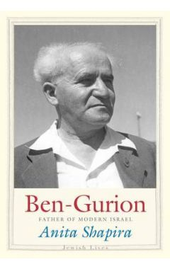Ben-Gurion: Father of Modern Israel (Jewish Lives) Hardcover