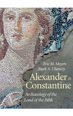 ALEXANDER TO CONSTANTINE : V3 ARCHAEOLOGY IN THE LAND OF THE BIBLE