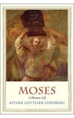 MOSES - A HUMAN LIFE