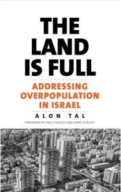 THE LAND IS FULL: ADDRESSING OVERPOPULATION IN ISRAEL