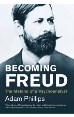 BECOMING FREUD: THE MAKING OF A PSYCHOANALYST ( JEWISH LIVES )