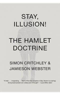 STAY, ILLUSION! THE HAMLET DOCTRINE