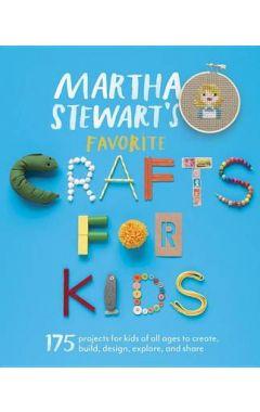 MARTHA STEWART'S FAVORITE CRAFTS FOR KIDS