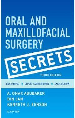ORAL AND MAXILLOFACIAL SURGERY SECRETS 3E
