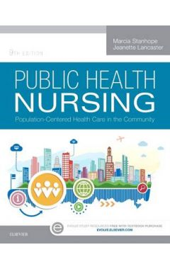 PUBLIC HEALTH NURSING 9E POPULATION-CENTERED HEALTH CARE IN THE COMMUNITY