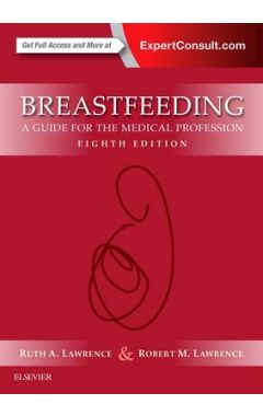 Breastfeeding: A Guide for the Medical Profession 8e
