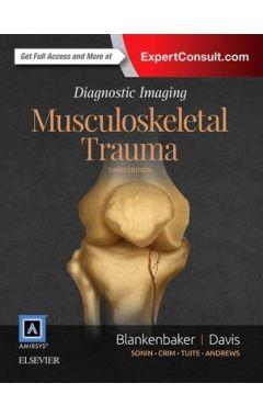DIAGNOSTIC IMAGING: MUSCULOSKELETAL TRAUMA 2E