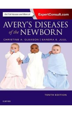 AVERY'S DISEASES OF THE NEWBORN, 10TH EDITION