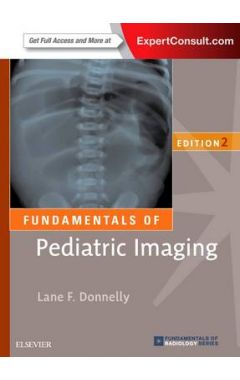Fundamentals of Pediatric Imaging 2e