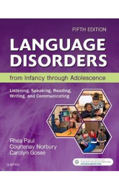 LANGUAGE DISORDERS FROM INFANCY THROUGH ADOLESCENCE 5E