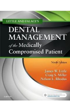 LITTLE AND FALACE'S DENTAL MANAGEMENT OF THE MEDICALLY COMPROMISED PATIENT 9E