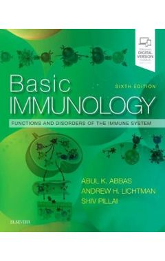 Basic Immunology 6e: Functions and Disorders of the Immune System