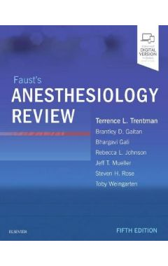 Faust's Anesthesiology Review 5e