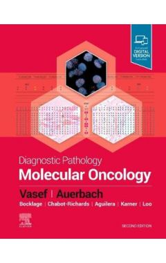 Diagnostic Pathology: Molecular Oncology 2e