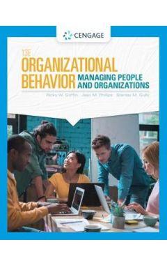 ORGANIZATIONAL BEHAVIOR MANAGING PEOPLE/ORGANIZATIONS