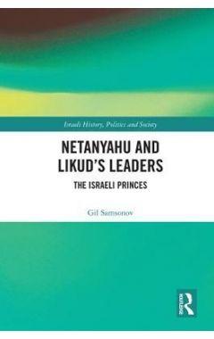 Netanyahu and Likud's Leaders