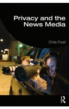 Privacy and the News Media