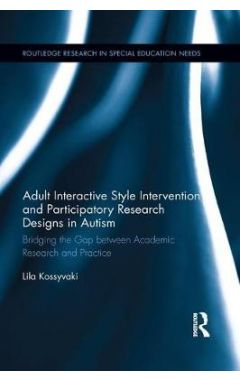 Adult Interactive Style Intervention and Participatory Research Designs in Autism: Bridging the Gap