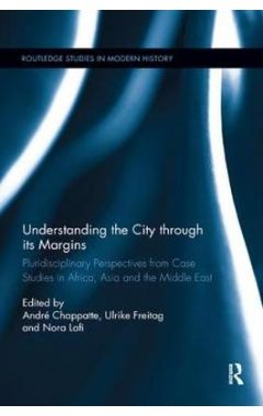Understanding the City through its Margins: Pluridisciplinary Perspectives from Case Studies in Afri