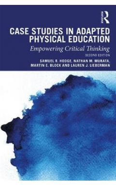 Case Studies in Adapted Physical Education 2e