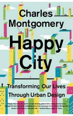 HAPPY CITY: TRANSFORMING OUR LIVES
