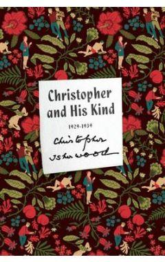 CHRISTOPHER AND HIS KIND: A MEMOIR