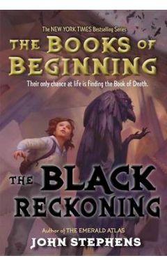 BLACK RECKONING (BOOKS OF BEGINNING #03)